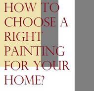 #2 How to choose a right painting for your home?