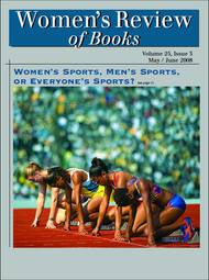 Women's Review of Books Volume 25, Issue 3 (PDF)