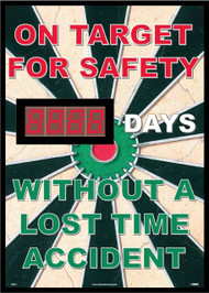 ON TARGET FOR SAFETY DAYS WITHOUT A LOST TIME ACCIDENT SCOREBOARD