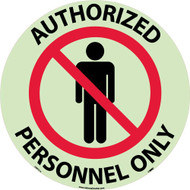 AUTHORIZED PERSONNEL ONLY GLOW WALK ON FLOOR SIGN
