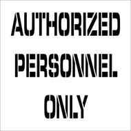 AUTHORIZED PERSONNEL ONLY PLANT MARKING STENCIL