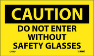 CAUTION DO NOT ENTER WITHOUT SAFETY GLASSES LABEL