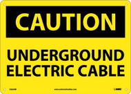 CAUTION UNDERGROUND ELECTRIC CABLE SIGN
