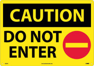 LARGE FORMAT CAUTION DO NOT ENTER SIGN
