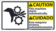 CAUTION AUTOMATIC MACHINE START SIGN - BILINGUAL