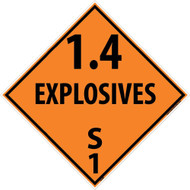 1.4 EXPLOSIVES S 1 DOT PLACARD SIGN