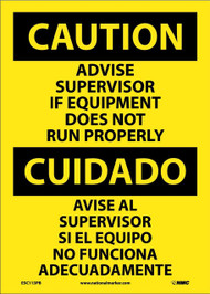 CAUTION ADVISE SUPERVISOR