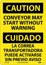 CAUTION CONVEYOR MAY START WARNING SIGN - BILINGUAL