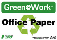 GREEN WORK OFFICE PAPER SIGN