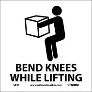 BEND KNEES WHILE LIFTING SIGN