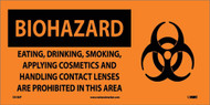 BIOHAZARD CONSUMABLES PROHIBITED IN AREA SIGN