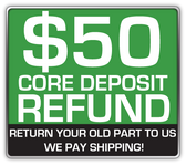 REFUNDABLE CORE DEPOSIT $50