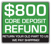 REFUNDABLE CORE DEPOSIT $800