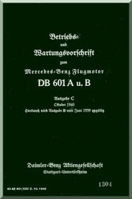 Daimler Benz DB 601 A , B Aircraft   Engine Handbook   Manual , (German Language )