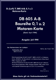 Daimler Benz DB 605 A-B  Aircraft   Engine Technical   Manual ( Baureihe 0 und 1 Motoren Karte ), (German Language )