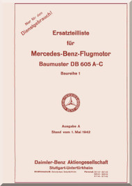 Daimler Benz DB 605 A-C  Aircraft   Engine Illustrated Parts Catalog   Manual (  Ersatzteilliste ), (German Language ), 1943