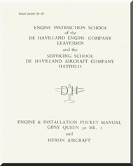 De Havilland  Gipsy Queen 30 Aircraft Engine & Installation Pocket Manual  ( English Language )