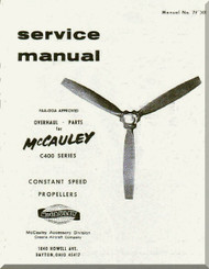 McCauley C400 Series Constant Speed  Propellers  Aircraft    Manual, - Repair - Overhaul - Parts  ( English Language