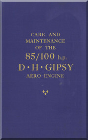 De Havilland  Gipsy 85 / 100   Aircraft Engine Care and  Maintenance Manual  ( English Language )