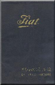 FIAT Motori  A.12 Aircraft Engine Instruction  Manual,    ( Italian Language )