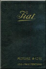 FIAT Motori  A.12 Bis Aircraft Engine Instruction  Manual,    ( Italian Language )