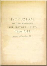 FIAT Motori  A.14 Aircraft Engine Instruction  Manual,    ( Italian Language )