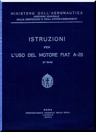 FIAT Motori  A.25 Aircraft Engine Instruction  Manual,    ( Italian Language )