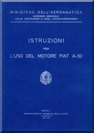 FIAT Motori  A.50 Aircraft Engine Instruction  Manual,    ( Italian Language )