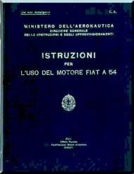 FIAT Motori  A.54 Aircraft Engine Instruction  Manual,    ( Italian Language )