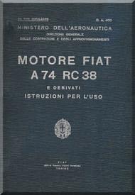 FIAT Motori  A.74 RC 38  Aircraft Engine Instruction  Manual,    ( Italian Language )