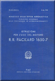 Rolls Royce Packard FIAT Motori Aviazione V-1650 -7  Aircraft Engine Instruction  Manual,    ( Italian Language )