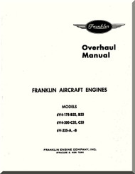 Franklin 6V4-178-B32, B33 - 6V4-200C32,C33 - 6V-335-A,B Aircraft Engine  Overhaul   Manual  ( English Language )