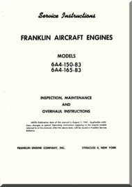 Franklin 6A4-150-B3  -6A4-165-B3  Aircraft Engine  Service Instruction   Manual  ( English Language )
