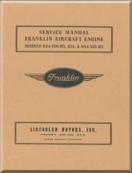 Franklin 6A4-150-B3A , B31 & 6A4-165-B3 Aircraft Engine  Service Instruction   Manual  ( English Language )