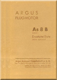 ARGUS  Flugmotor As 8 B   Aircraft Engine Illustrated Parts Catalog   Manual  ( German Language ) Ersateilliste - 1937