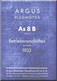 ARGUS  Flugmotor As 8 B   Aircraft Engine Technical Manual  ( German Language ) Betriebsvorschriften -1933