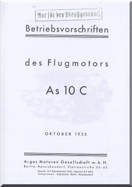ARGUS  Flugmotor As 10 C   Aircraft Engine Technical  Manual  ( German Language ) - Bertriebsvorshriften
