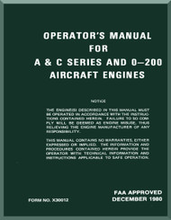 Continental A & C Series and O-200 Aircraft Engine Operator's Manual  ( English Language ) Form No.  X-30012 , 1980