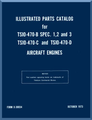 Continental  TSIO-470 B, C, D  Aircraft Engine Illustrated Parts Breakdown Manual  ( English Language ) Form No.  X-30034