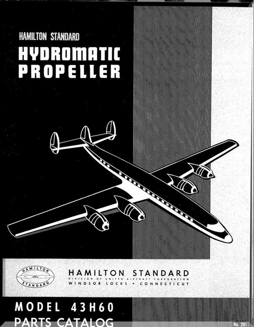 hamilton standard hydromatic aircraft propeller parts manual 43h60 rh aircraft reports com hamilton standard propeller manual hamilton standard propeller overhaul manual