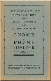 Rhone Gnome Jupiter Series V Nomenclature - Illustrated Parts Catalog ( French Language )