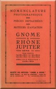 Rhone Gnome Jupiter Series VI  Nomenclature - Illustrated Parts Catalog ( French Language )