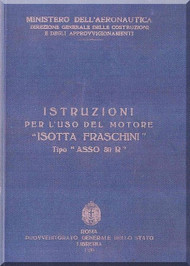 "Isotta Fraschini "" Asso 80R "" Aircraft Engine Technical  Manual,    ( Italian Language )"