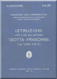 "Isotta Fraschini "" Asso 750 R "" Aircraft Engine Technical  Manual,    ( Italian Language )"