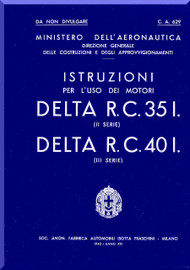Isotta Fraschini Delta RC 30  R.C. 40  Aircraft Engine Technical  Manual,    ( Italian Language )  , 1943