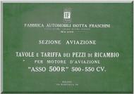 """Isotta Fraschini """" Asso 500 """" Aircraft Engine Technical  Manual,    Tavole e Tariffa dei Pezzi di ricambio ( Italian Language )"""