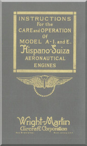 Wright Martin Hispano Suiza A-I and E Aircraft Engine Maintenance Manual Instruction Book  ( English Language ) , 1918