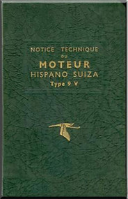 Hispano Suiza 9 V Aircraft Engine Maintenance Manual Instruction Book  ( French Language )