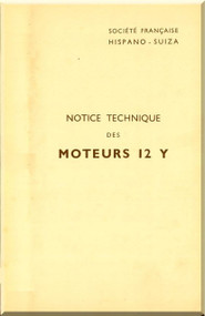 Hispano Suiza 12 Y  Aircraft Engine Maintenance Manual Instruction Book  ( French Language )