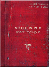 Hispano Suiza 12 X  Aircraft Engine Maintenance Manual Instruction Book  ( French Language )